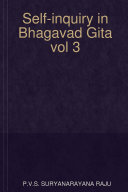 Self inquiry in Bhagavad Gita vol 3