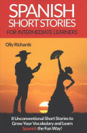 Spanish Short Stories for Intermediate Learners