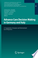 Advance Care Decision Making in Germany and Italy