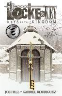 Locke & Key, Vol. 4: Keys To The Kingdom Book