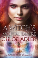 A Witch's Mortal Desire