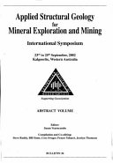 Applied Structural Geology for Mineral Exploration and Mining International Symposium 23rd to 25th September  2002 Kalgoorlie  Western Australia