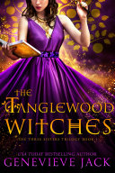 The Tanglewood Witches