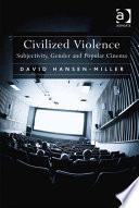 Civilized Violence