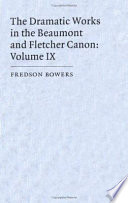 The Dramatic Works in the Beaumont and Fletcher Canon: Volume 9, The Sea Voyage, The Double Marriage, The Prophetess, The Little French Lawyer, The Elder Brother, The Maid in the Mill