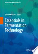 Essentials in Fermentation Technology