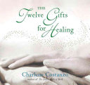 The Twelve Gifts For Healing PDF