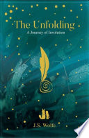 The Unfolding  A Journey of Involution