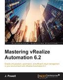 Mastering vRealize Automation 6 2