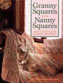 Granny Squares, Nanny Squares