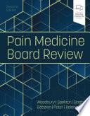 Pain Medicine Board Review E Book