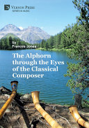 Pdf The Alphorn through the Eyes of the Classical Composer Telecharger