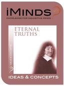 Ideas & Concepts: Eternal Truths
