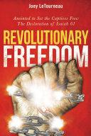 Revolutionary Freedom