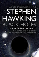 Black Holes The Reith Lectures