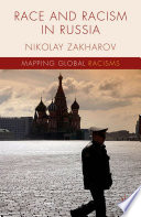 Race and Racism in Russia