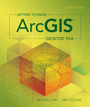 Getting to Know ArcGIS Desktop 10  8 Book