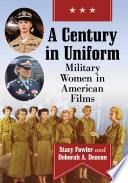 A Century in Uniform Book