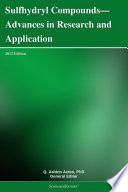 Sulfhydryl Compounds—Advances in Research and Application: 2012 Edition