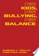 Cyber Kids, Cyber Bullying, Cyber Balance