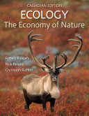 Loose Leaf Version For Ecology The Economy Of Nature Canadian Edition