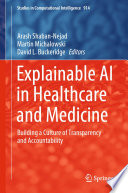 Explainable AI in Healthcare and Medicine