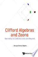 Clifford Algebras And Zeons  Geometry To Combinatorics And Beyond