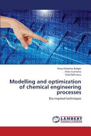 Modelling and Optimization of Chemical Engineering Processes