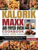 Kalorik Maxx Air Fryer Oven Cookbook 1001 Book PDF