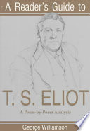 A Reader's Guide to T.S. Eliot