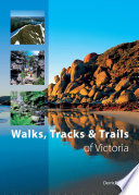 """Walks, Tracks and Trails of Victoria"" by Derrick Stone"