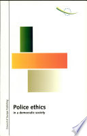 Police Ethics in a Democratic Society