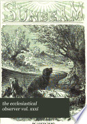 The Ecclesiastical Observer Vol Xxxi