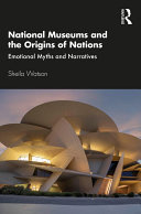 National Museums and the Origins of Nations