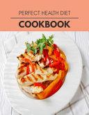Perfect Health Diet Cookbook Book PDF