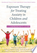 Exposure Therapy For Treating Anxiety In Children And Adolescents Book PDF