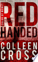 Read Online Red Handed: A Katerina Carter Color of Money Cozy Mystery Epub