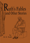 Ruth's Fables and Other Stories