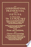Of Corporations, Fraternities, and Guilds
