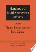 Handbook of Middle American Indians  Volume 1 Book