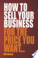 How To Sell Your Business For the Price You Want