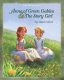 Pdf Anne of Green Gables and The Story Girl