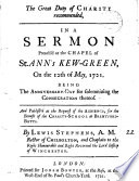 The Great Duty Of Charity Recommended In A Sermon Preach D At The Chapel Of St Ann S Kew Green On The 12th Of May 1721