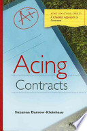 Acing Contracts  : A Checklist Approach to Contracts Law
