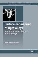 Surface Engineering of Light Alloys