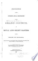 Proceedings of the     Annual Communication of the Grand Council of Royal and Select Masters of the State of Indiana