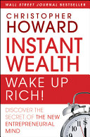 Instant Wealth Wake Up Rich!