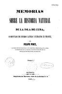 Mémorias sobre la historia natural de la Isla de Cuba...