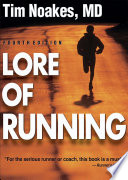 """Lore of Running"" by Timothy Noakes"