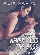 Règle n° 1 : Never Kiss The Boss (teaser)